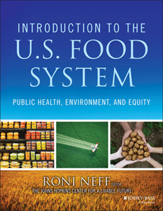 """CLF's 18-chapter textbook """"Intro to US Food Systems:  Public Health, Environment, and Equity"""""""