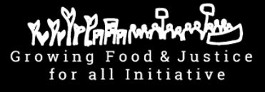 Growing Food and Justice for All Gathering